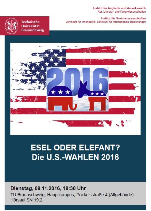 Die U.S.-Wahlen 2016. BIldnachweis: Institut für Anglistik und Amerikanistik